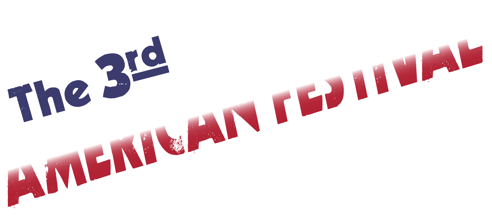 The 3rd AMERICAN FESTIVAL